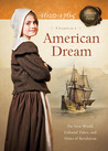 American Dream: The New World, Colonial Times, and Hints of Revolution