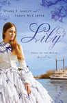 Lily by Diane T. Ashley