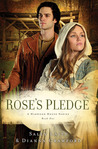 Rose's Pledge (Harwood House, #1)