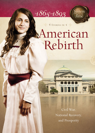 American Rebirth: Civil War, National Recovery, and Prosperity