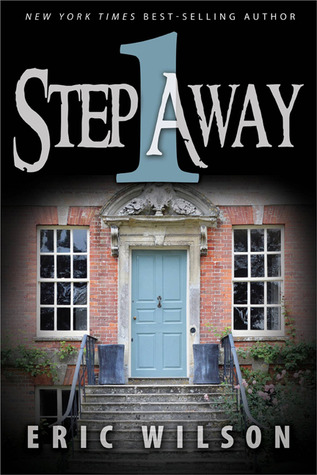 One Step Away by Eric Wilson