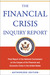 The Financial Crisis Inquiry Report, Authorized Edition by Financial Crisis Inquiry Co...