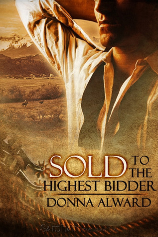 Sold to the Highest Bidder by Donna Alward