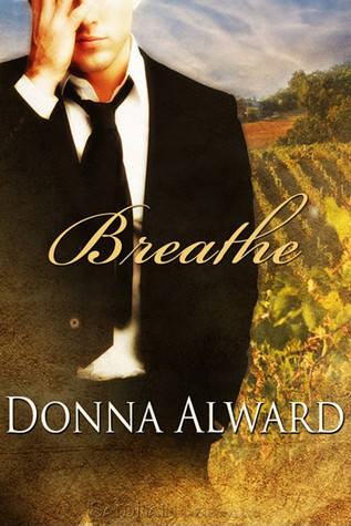 Breathe by Donna Alward