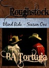Roughstock by B.A. Tortuga