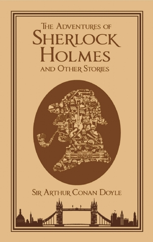 The Adventures of Sherlock Holmes and Other Stories by Arthur Conan Doyle