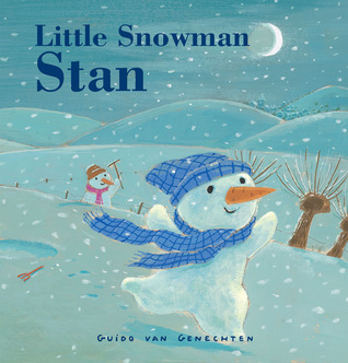 Little Snowman Stan by Guido Van Genechten