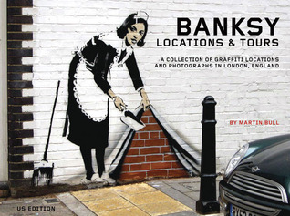 Banksy Locations & Tours by Banksy