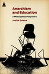 Anarchism and Education by Judith Suissa