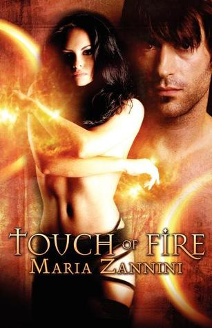 Touch of Fire by Maria Zannini