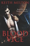 Blood Vice (Nightfall Syndicate, #1)