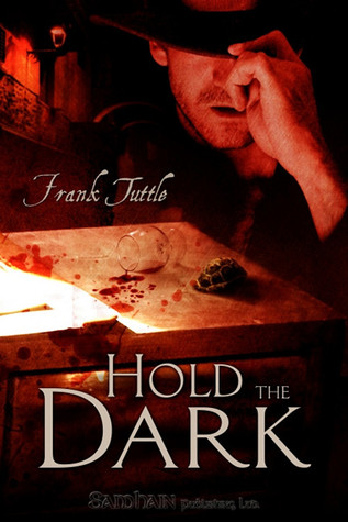 Hold The Dark by Frank Tuttle