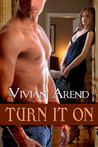 Turn It On (Turner Twins, #2)