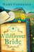 Wildflower Bride by Mary Connealy