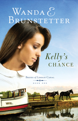 Kelly's Chance by Wanda E. Brunstetter