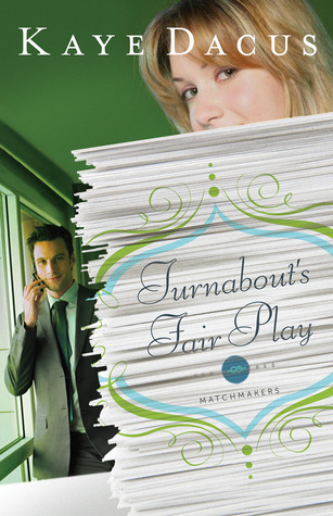 Turnabout's Fair Play by Kaye Dacus