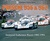 Porsche 956 & 962: Immortal Endurance Racers 1982-1994
