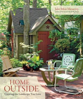 Home Outside by Julie Moir Messervy