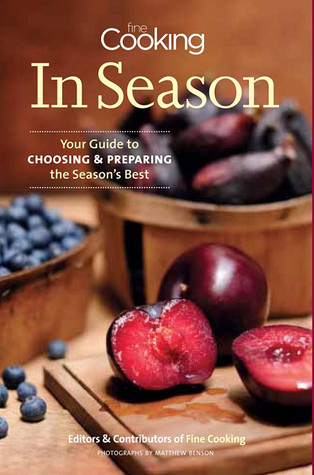 Fine Cooking in Season by Fine Cooking Magazine