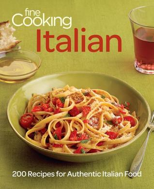 Fine Cooking Italian by Fine Cooking Magazine