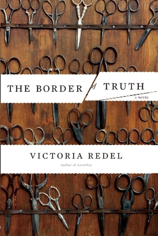 The Border of Truth: A Novel