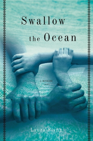 Swallow the Ocean by Laura M. Flynn