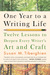 One Year to a Writing Life by Susan M. Tiberghien