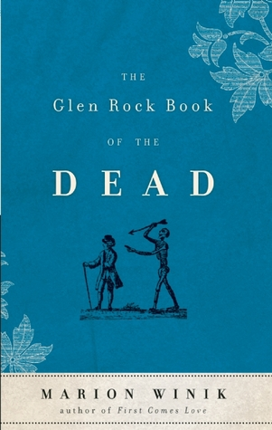 The Glen Rock Book of the Dead by Marion Winik