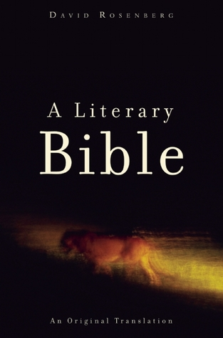 A Literary Bible by David Rosenberg