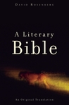 A Literary Bible: An Original Translation