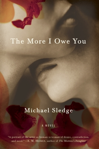 The More I Owe You by Michael Sledge