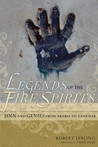 Legends of the Fire Spirits by Robert W. Lebling