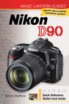 Magic Lantern Guides: Nikon D90