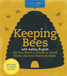 Keeping Bees with Ashley English by Ashley English