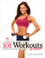 101 Workouts For Women by Carey Rossi