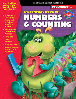 The Complete Book of Numbers & Counting, Grades Preschool - 1 by American Education Publishing