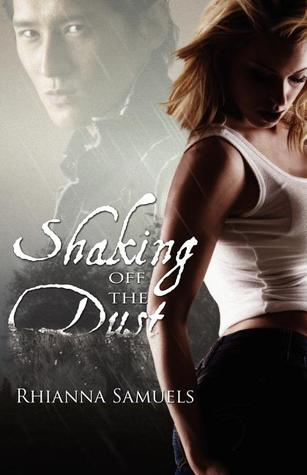 Shaking Off the Dust by Rhianna Samuels