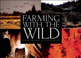 Farming with the Wild by Dan Imhoff