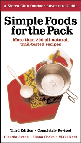 Simple Foods for the Pack by Claudia Axcell