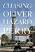 Chasing Oliver Hazard Perry: Travels in the Footsteps of the Commodore Who Saved America