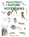 Edward Wilson's Nature Notebooks by David M.  Wilson