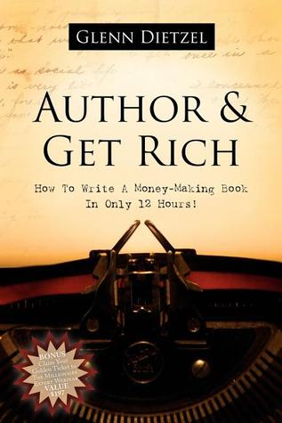 Author & Get Rich by Glenn Dietzel