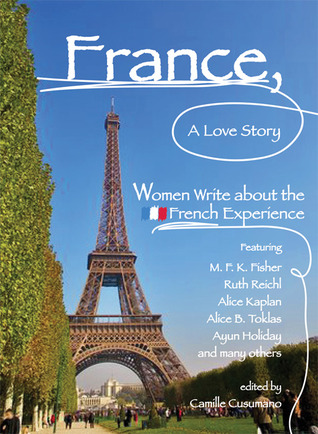France, A Love Story by Camille Cusumano