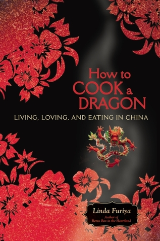 How to Cook a Dragon by Linda Furiya