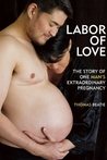 Labor of Love by Thomas Beatie