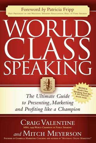 World Class Speaking by Craig Valentine