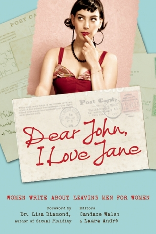 Dear John, I Love Jane by Candace Walsh