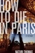 How to Die in Paris by Naturi Thomas