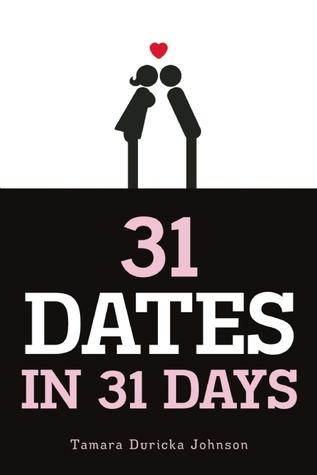 31 Dates in 31 Days by Tamara Duricka Johnson