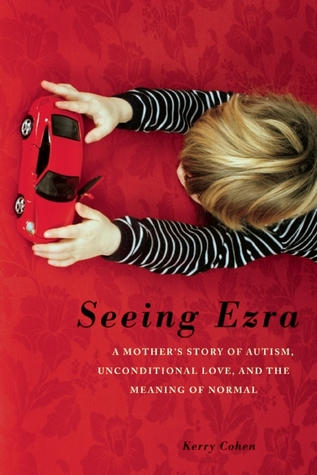 Seeing Ezra by Kerry Cohen